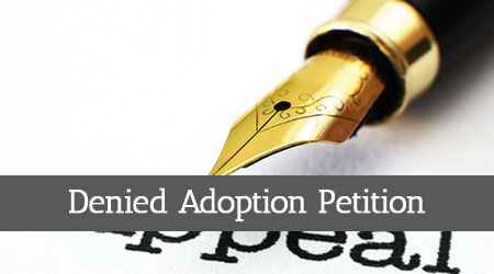 Denied-Adoption-Petition